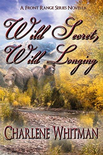 Wild Secret, Wild Longing
